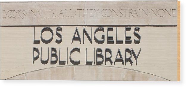 Sign Wood Print featuring the photograph Los Angeles Public Library 0588 by Edward Ruth