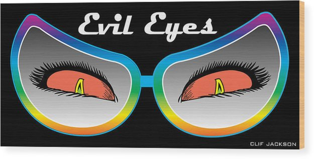 Evil Wood Print featuring the digital art Evil Eyes by Clif Jackson