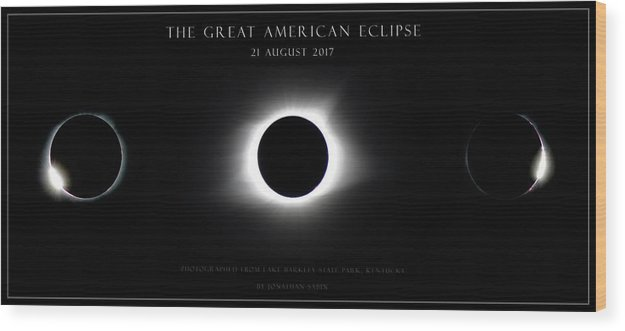Great American Eclipse Wood Print featuring the photograph Great American Eclipse - Triptych by Jonathan Sabin