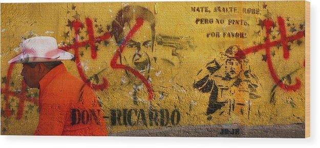 Grafitti Wood Print featuring the photograph Don-Ricardo by Skip Hunt