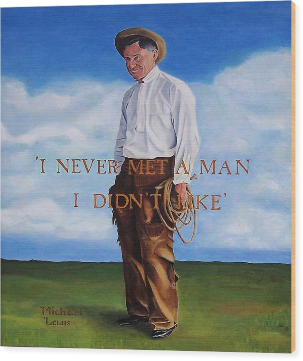 Oil Wood Print featuring the painting Will Rogers by Michael Lewis