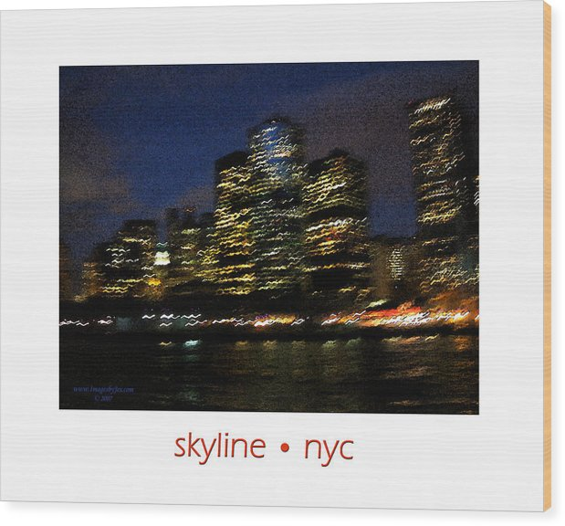 City Lights Wood Print featuring the photograph Impressionist Skyline New York City by Jessica Westermeyer