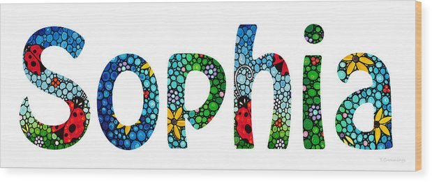 Baby Names Wood Print featuring the painting Customized Baby Kids Adults Pets Names - Sophia Name by Sharon Cummings