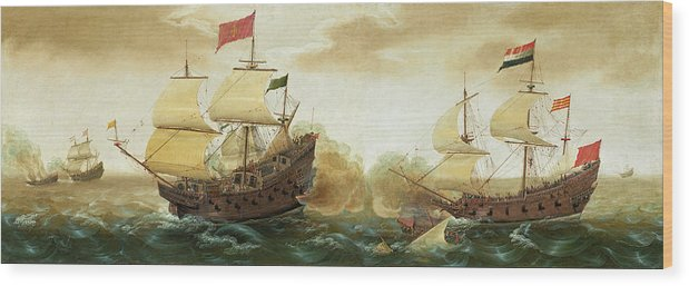 Cornelis Verbeeck Wood Print featuring the painting A Naval Encounter Between Dutch And Spanish Warships by Cornelis Verbeeck