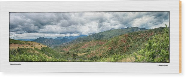 Mountains Wood Print featuring the photograph Wasatch Mountains by R Thomas Berner