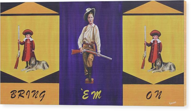 Bring 'em On Wood Print featuring the painting Bring Em On by Art Enrico