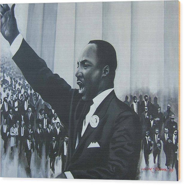 Martin Luther King Wood Print featuring the painting I Have A Dream by Howard Stroman