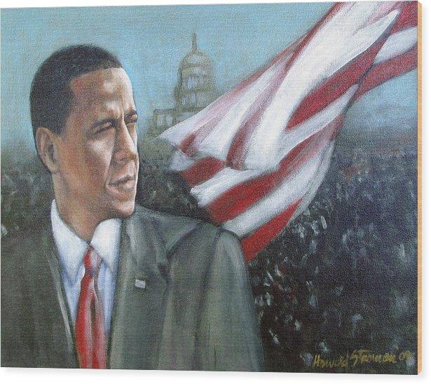 Barack Obama;president;presidential;whitehouse;etc Wood Print featuring the painting Barack Obama by Howard Stroman