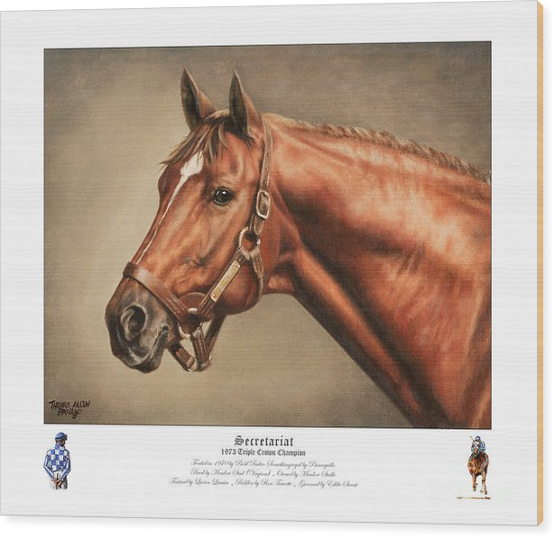 Secretariat Wood Print featuring the painting Secretariat Legendary Champion by Thomas Allen Pauly