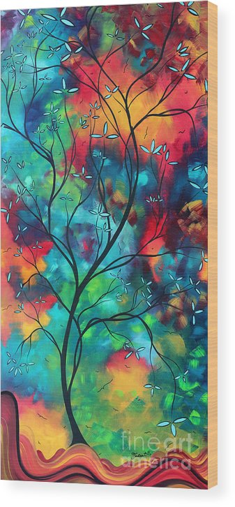Abstract Wood Print featuring the painting Bold Rich Colorful Landscape Painting Original Art Colored Inspiration By Madart by Megan Duncanson