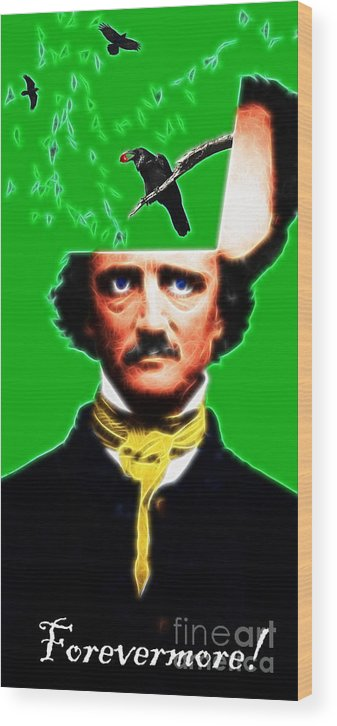 Edgar Wood Print featuring the photograph Forevermore - Edgar Allan Poe - Green - With Text by Wingsdomain Art and Photography
