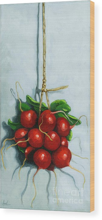 Radishes Wood Print featuring the painting Hanging Around - Radishes Still Life Painting by Linda Apple