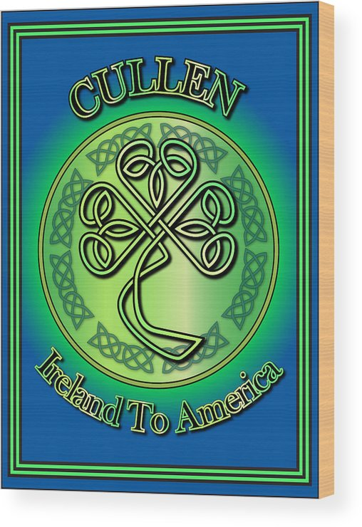 Cullen Wood Print featuring the digital art Cullen Ireland To America by Ireland Calling