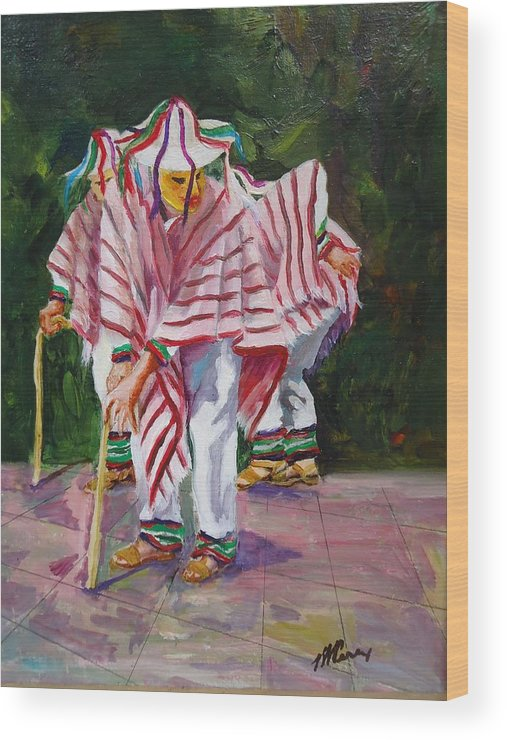 Oil Painting Wood Print featuring the painting Danza De Los Viejitos by Luz Perez
