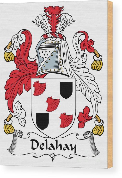 Delahay Wood Print featuring the digital art Delahay Coat Of Arms Irish by Heraldry