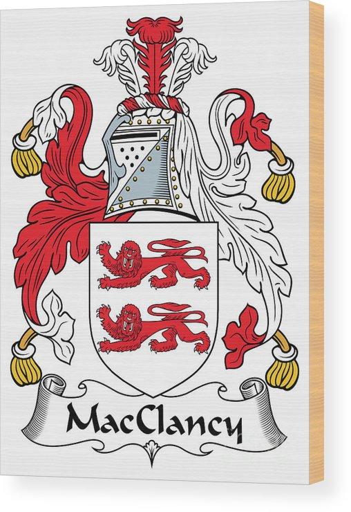 Macclancy Wood Print featuring the digital art Macclancy Coat Of Arms Irish by Heraldry