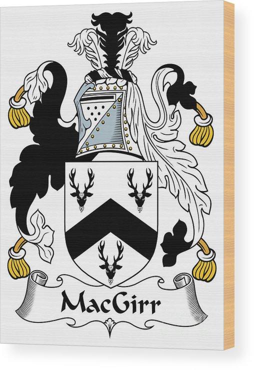 Macgirr Wood Print featuring the digital art Macgirr Coat Of Arms Irish by Heraldry
