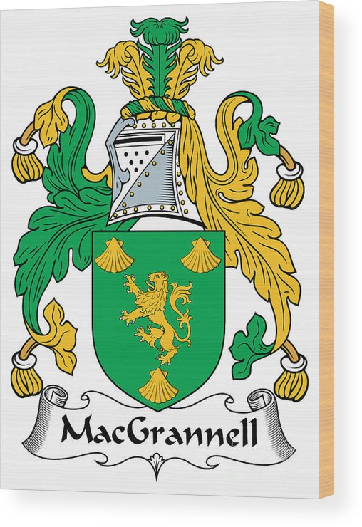 Macgrannell Wood Print featuring the digital art Macgrannell Coat Of Arms Irish by Heraldry