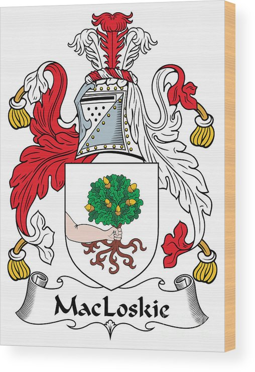 Macloskie Wood Print featuring the digital art Macloskie Coat Of Arms Irish by Heraldry