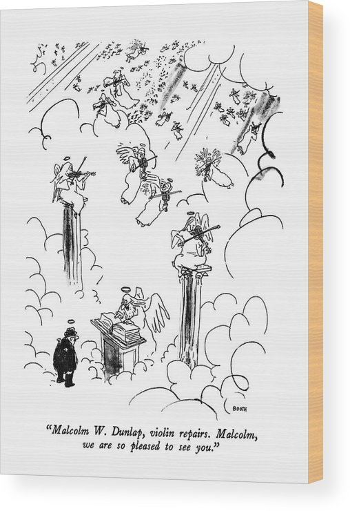 St. Peter To Man Entering Heaven Wood Print featuring the drawing Malcolm W. Dunlap by George Booth