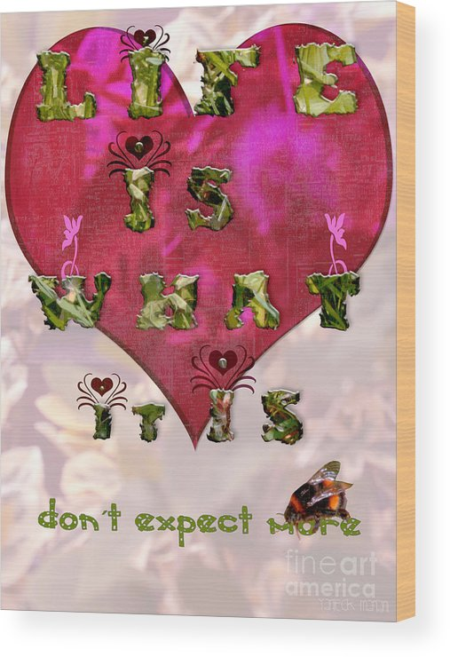 Valentine's Day Wood Print featuring the digital art Life Is What Happens by Yvon van der Wijk