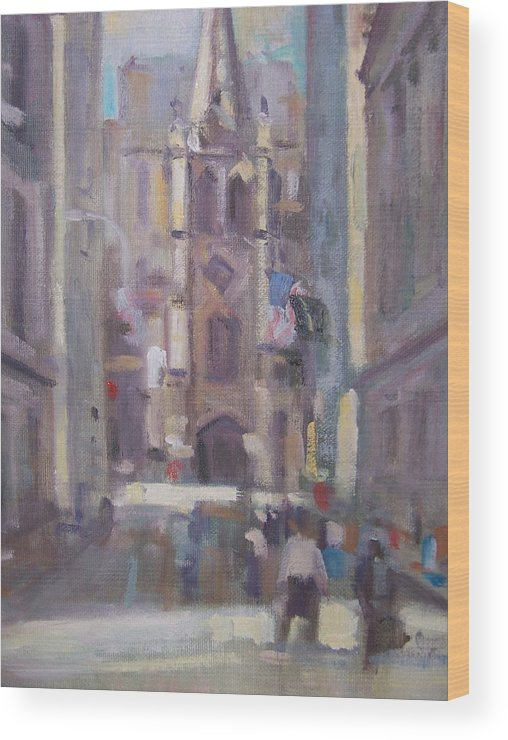 Wall St Looking At Trinity Church. Wood Print featuring the painting Wall St by Bart DeCeglie
