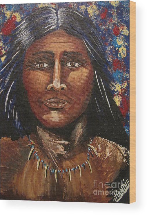 Indian Wood Print featuring the painting American Indian Portrait by Randie Lee