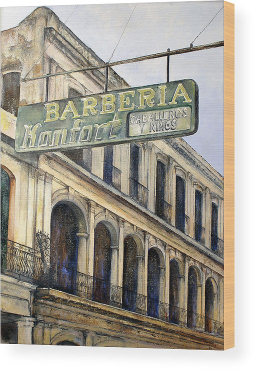 Konfort Barberia Old Havana Cuba Oil Painting Art Urban Cityscape Wood Print featuring the painting Barberia Konfort by Tomas Castano