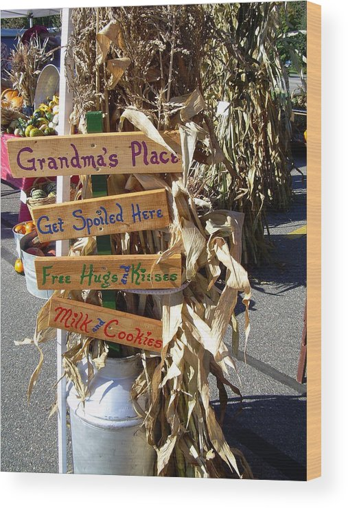Grandma Wood Print featuring the photograph Grandma's Place Get Spoiled Here by Kent Lorentzen
