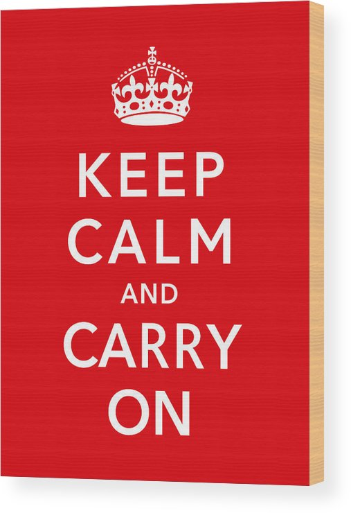 Britain Wood Print featuring the digital art Keep Calm And Carry On by War Is Hell Store