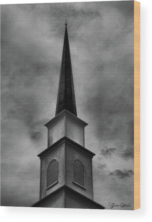 Steeple Wood Print featuring the photograph Steeple by Gina Welch