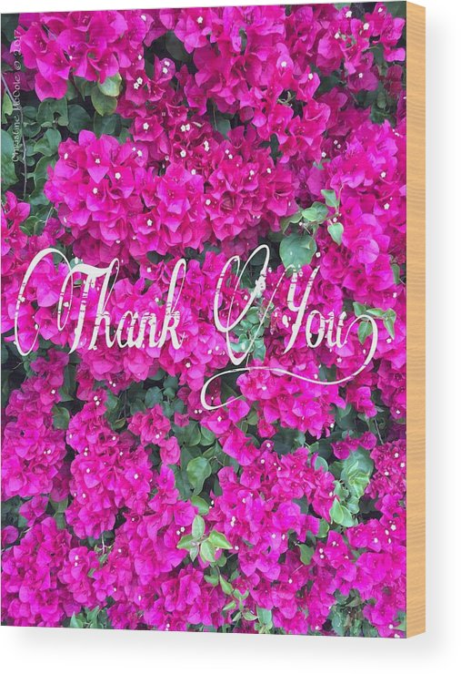 Thank You Wood Print featuring the photograph Thank You 1 by Christine McCole