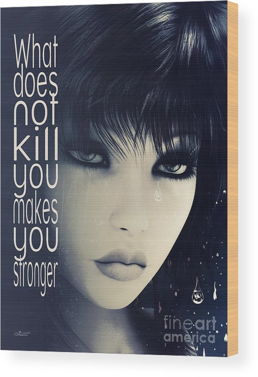 Fine Wood Print featuring the digital art What Does Not Kill You by Jutta Maria Pusl