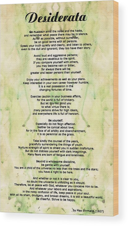 Desiderata 5 Words Of Wisdom Wood Print By Sharon Cummings