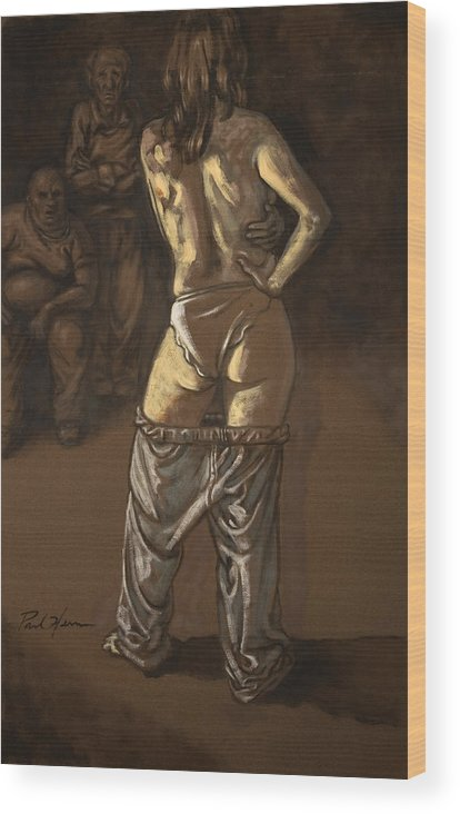 Nude Wood Print featuring the painting Angelique With Men by Paul Herman