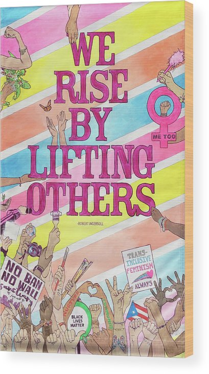 Women Wood Print featuring the painting We Rise by Melanie Oliva