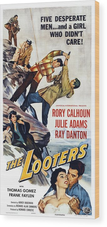 1950s Poster Art Wood Print featuring the photograph The Looters, Us Poster, Bottom by Everett