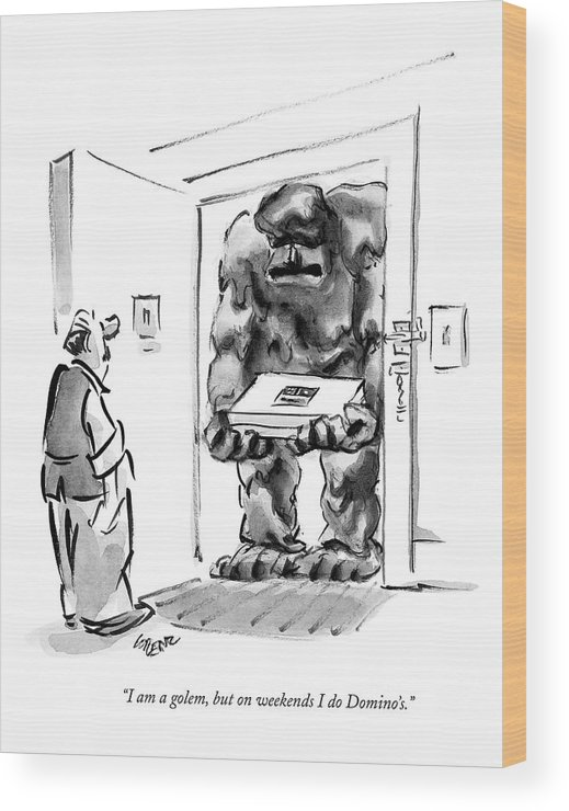 Word Play Workers Merchandise Religion Jewish  (golem Pizza Delivery Man Talking To Customer.) 122442 Llo Lee Lorenz Wood Print featuring the drawing I Am A Golem by Lee Lorenz