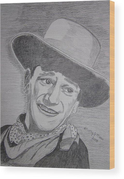 John Wayne Wood Print featuring the painting John Wayne by Kathy Marrs Chandler