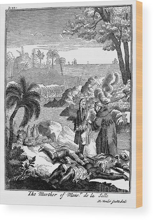1687 Wood Print featuring the photograph Sieur De La Salle by Granger