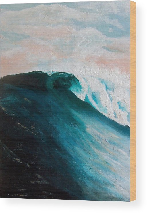 Wave Wood Print featuring the painting Big Wave by Racquel Morgan
