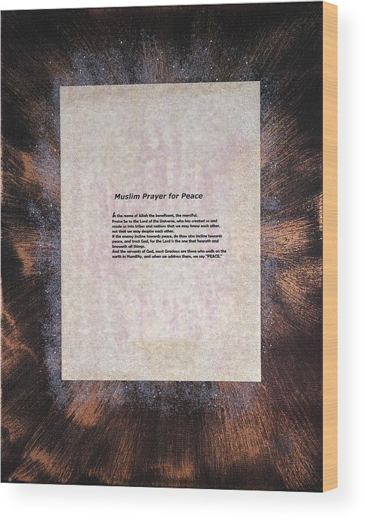Peace Wood Print featuring the painting Peace Prayers - Muslim Prayer For Peace by Emerald GreenForest