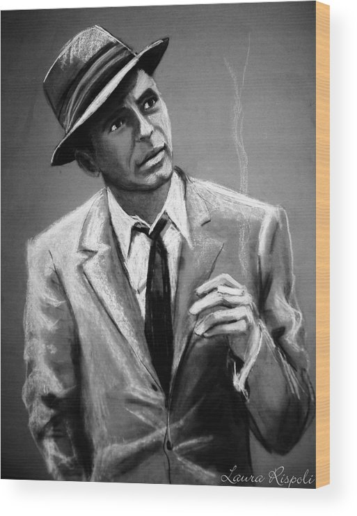 Frank Sinatra Wood Print featuring the drawing Sinatra by Laura Rispoli