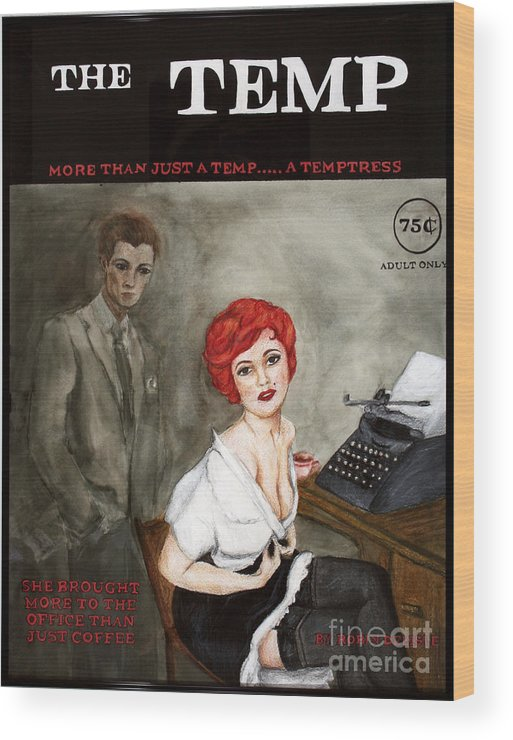 Pin-up Wood Print featuring the painting The Temp by Robin DeLisle
