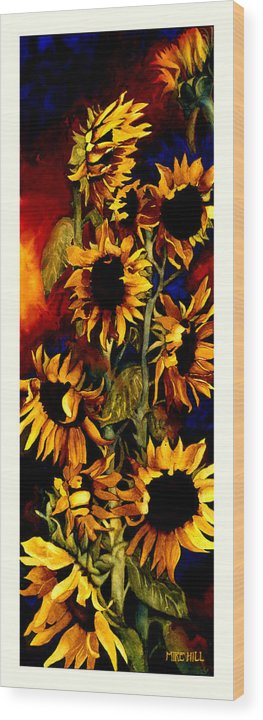 Sunflower Sun Flower Yellow Warm Cool Tall Narrow Colors Wood Print featuring the painting I'll Follow The Sun by Mike Hill