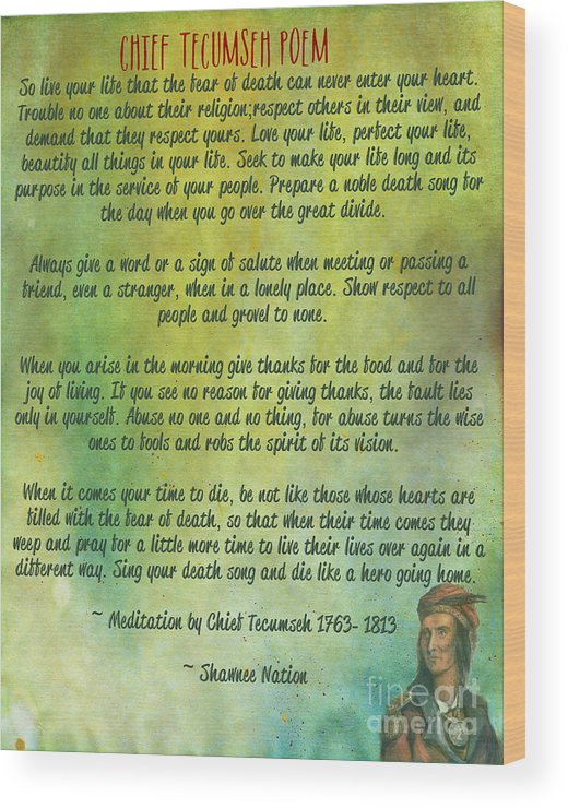 Chief Tecumseh Poem Live Your Life Wood Print By Celestial Images