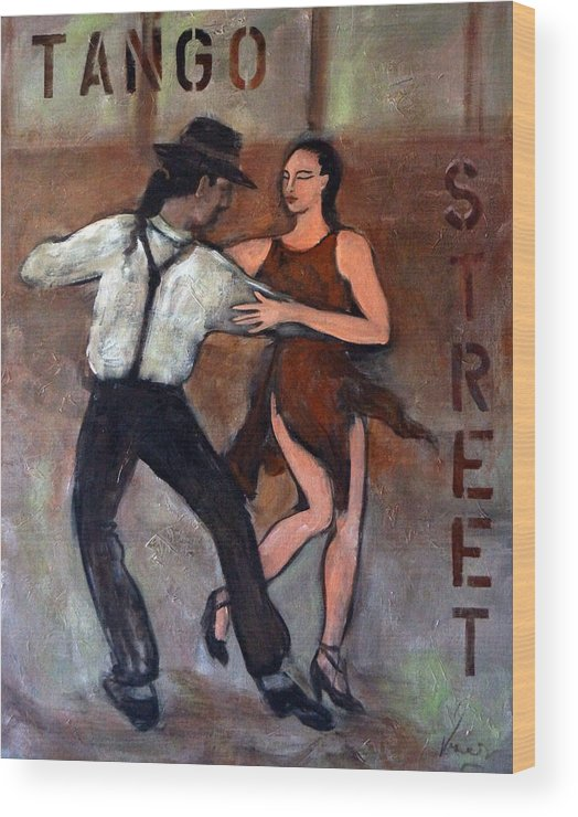 Tango Wood Print featuring the painting Tango Street by Valerie Vescovi