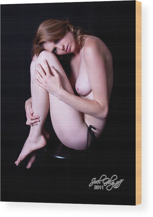 Nude Wood Print featuring the photograph Sittin Pretty by Joel Gilgoff