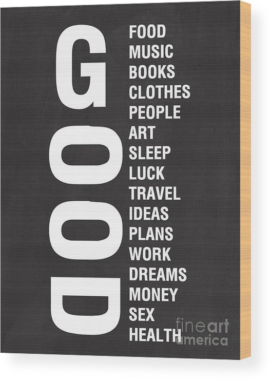 Typography Wood Print featuring the mixed media Good Things by Linda Woods