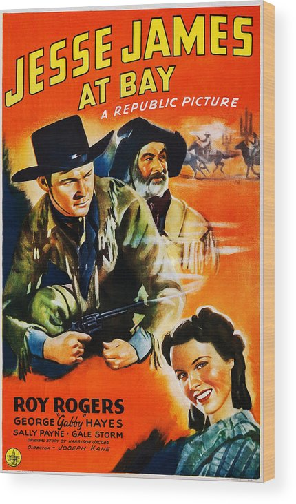 1940s Movies Wood Print featuring the photograph Jesse James At Bay, Us Poster, Roy by Everett